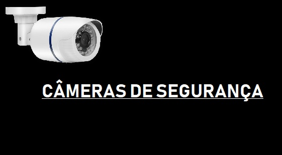 INSTALAÇÃO CÂMERAS DE SEGURANÇA