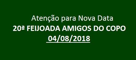 NOVA DATA - 20ª FEIJOADA AMIGOS DO COPO