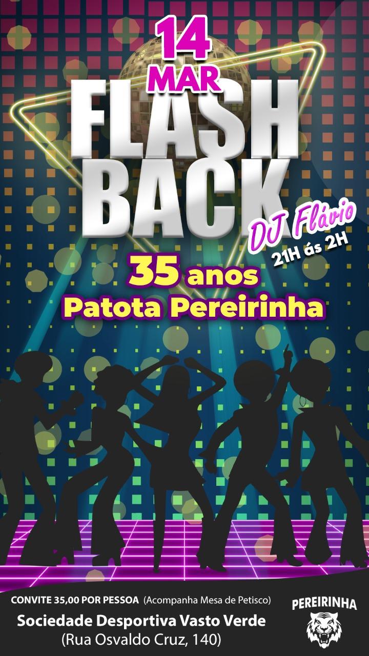 Flash Back 35 anos Patota Pereirinha